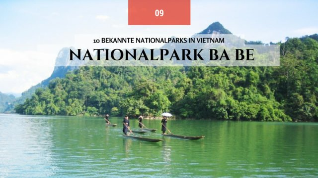 10 bekannte Nationalparks in Vietnam-ba-be-nationalparks-1